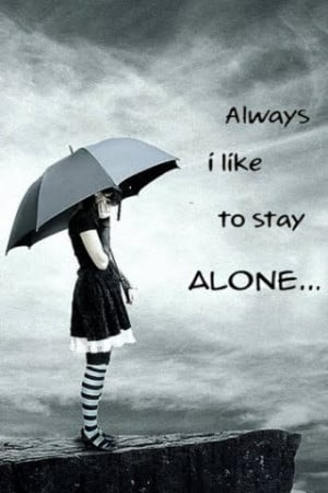 Always Alone Sad Quote With Umbrella Pic