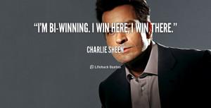 quote-Charlie-Sheen-im-bi-winning-i-win-here-i-win-46593.png