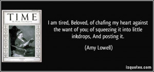 quote-i-am-tired-beloved-of-chafing-my-heart-against-the-want-of-you ...