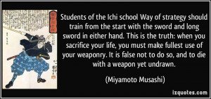 start with the sword and long sword in either hand. This is the truth ...