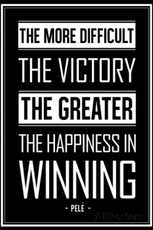 Pele Winning Quote Soccer Sports Poster Premium Poster