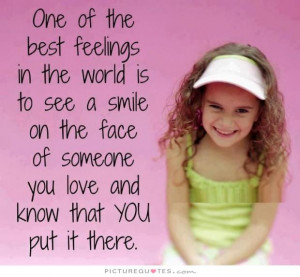 One of the best feelings in the world is to see a smile on the face of ...