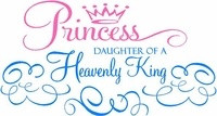 Princess, daughter of a Heavenly King!