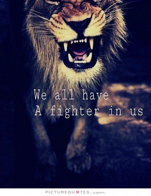 Motivational Quotes Determination Quotes Fighter Quotes
