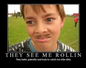 They See Me Rollin photo TheySeeMeRollin.jpg