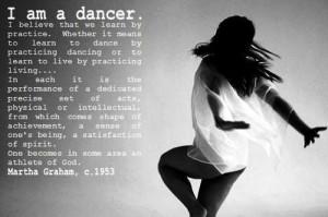 am a dancer.