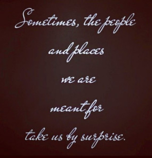 We Are Meant to Be Quotes