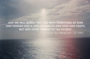 islamic-quotes:Be patient