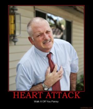 heart-attack-heart-attack-demotivational-poster-1245249253.jpg