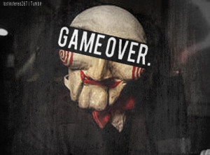 ... this image include: jigsaw, game over, saw, quote and jigsaw game over