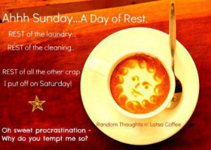 Sunday, A Day of Rest