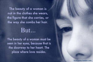 Life Hack Quotes : The beauty of a Woman is not in the clothes.