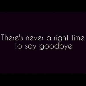 saying goodbye quotes in goodbye friendship quotes good bye previous ...