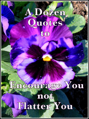 Art Quotes: A Dozen Quotes To Encourage You Not Flatter You Quote ...