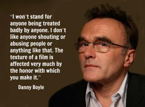 Danny Boyle - Film Director Quote - Movie Director Quote #dannyboyle