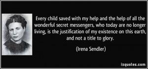 More Irena Sendler Quotes
