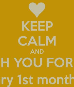 Happy 1 Month Anniversary Quotes