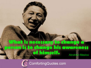 Abraham Maslow Quotes on How to Change Yourself