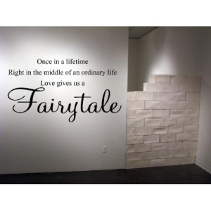 ... > Vinyl Wall Art > Living / Dining Room > Fairytale Vinyl Wall Quote