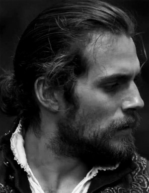 ... Henry Cavill with a beard and I will would make him beg for mercy