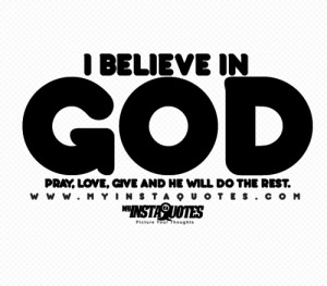 in God. Pray, love, give and he will do the rest - Quotes, Sayings ...