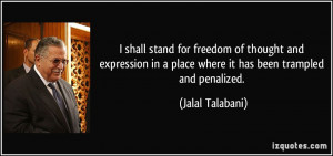 shall stand for freedom of thought and expression in a place where ...