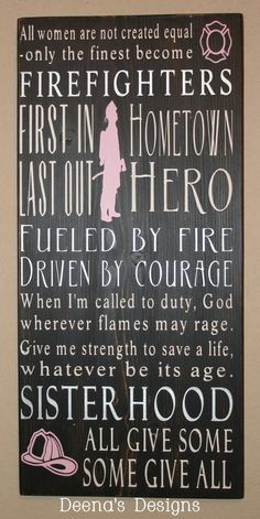 ... firefighters fire stuff firefighters quotes heroes firefighter quotes