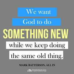 new life quotes sayings all in mark batterson mark batterson quotes
