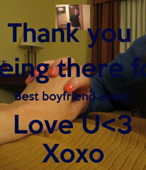 Love Thanks For Being There