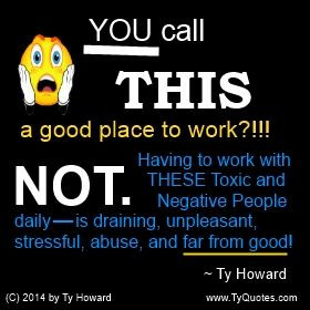 Quote. Negative Workplace Quote. Bad Workplace Quote. awareness quotes ...