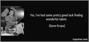 More Gene Krupa Quotes