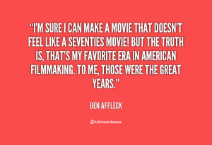 quote-Ben-Affleck-im-sure-i-can-make-a-movie-148719.png