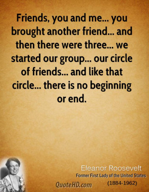 ... circle of friends... and like that circle... there is no beginning or