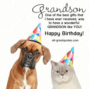 Free Birthday Cards For Grandson For A Wonderful Grandson