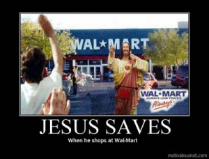 Blasphemy and Walmart in the Same Photo? Awesome!