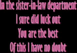 for your sister-in-law with a nice verse for sister-in-law Law Quotes ...