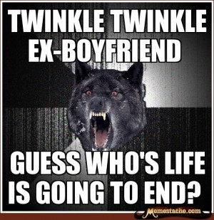 Funny Quotes About Crazy Ex Boyfriends