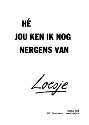 Text: Loesje!
