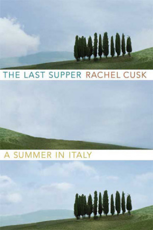 Esther's Reviews > The Last Supper: A Summer in Italy