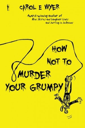 "Start by marking ""How Not to Murder Your Grumpy"" as Want to Read:"
