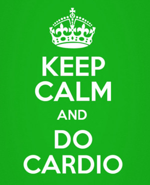 keep-calm-and-do-cardio