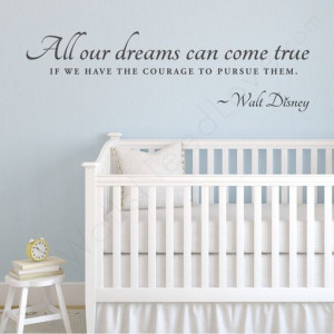 Walt Disney Wall Quote above a crib