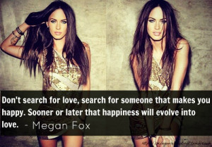Megan fox, quotes, sayings, search, love, happy