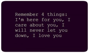 love #care #let down #here for you #things #you #me