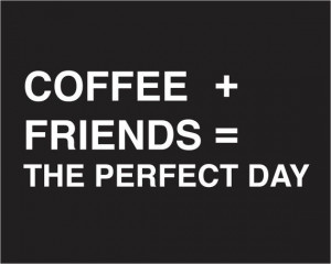 Coffee Quote - friendship typography poster - quote art sign - home ...