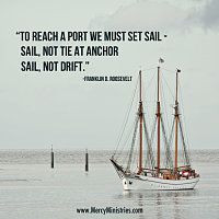 Inspirational Images | Mercy Ministries #sail #quotes #inspiration