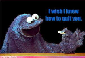 Cookie Monster Quotes - C is for Cookie
