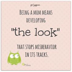 Being a mom means developing