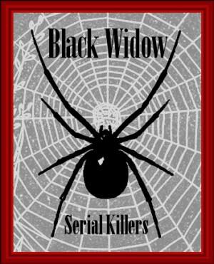 Black Widow Serial Killers