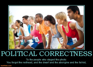 political-correctness-political-correct-demotivational-posters ...